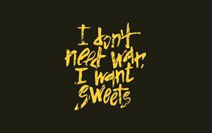 Превью обои мир, конфеты, надпись, юмор, цитата