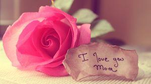 Превью обои цветы, роза, записка, слова, мама, любовь