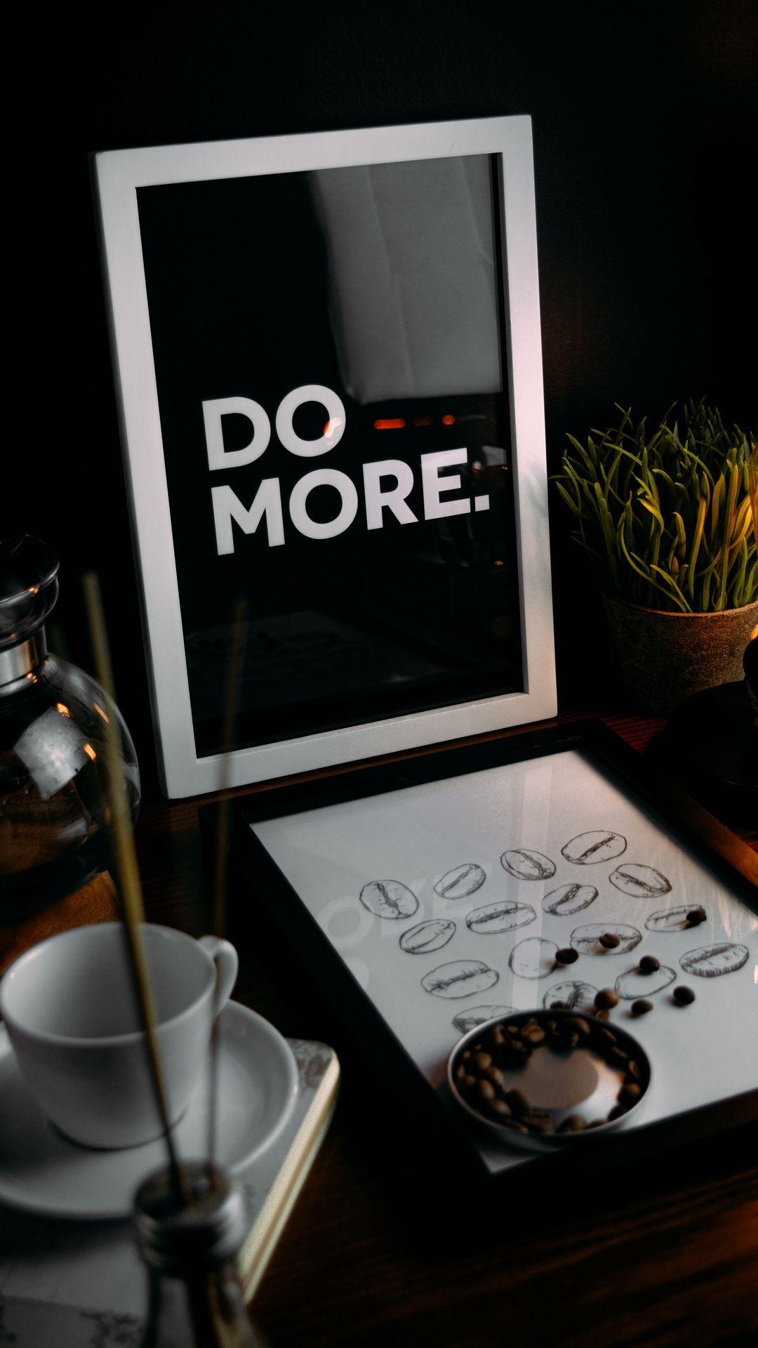 1080x1920 Обои мотивация, фраза, слова, текст, рамка, кофейные зерна