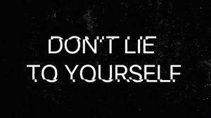 Превью обои мотивация, ложь, самообман, надпись, глитч