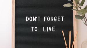 Превью обои мотивация, жизнь, надпись, табличка, текст