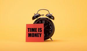 Превью обои время, деньги, фраза, слова, будильник